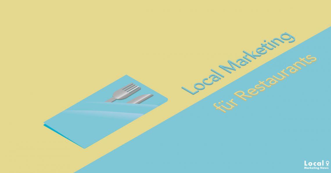 Lokales Marketing für Restaurants